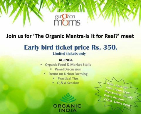 The Organic Mantra-Is it for Real? Hosted by GurgaonMoms