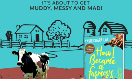 A Poetic Review of How I became a Farmer's Wife  By Yashodhara Lal