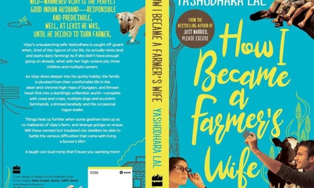 """Book Launch- """"How I became a Farmer's Wife"""" written by Yashodhara Lal"""