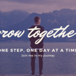 Grow Together – One Step, One Day at a Time – Gratitude (Post 2)