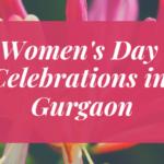 Women's Day Celebrations in Gurgaon