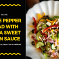 Three Pepper Salad with Veeba Sweet Onion Sauce
