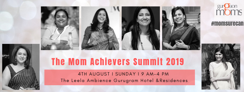 The Moms Achievers Summit 2019 @ The Leela Ambience Gurugram Hotel & Residences