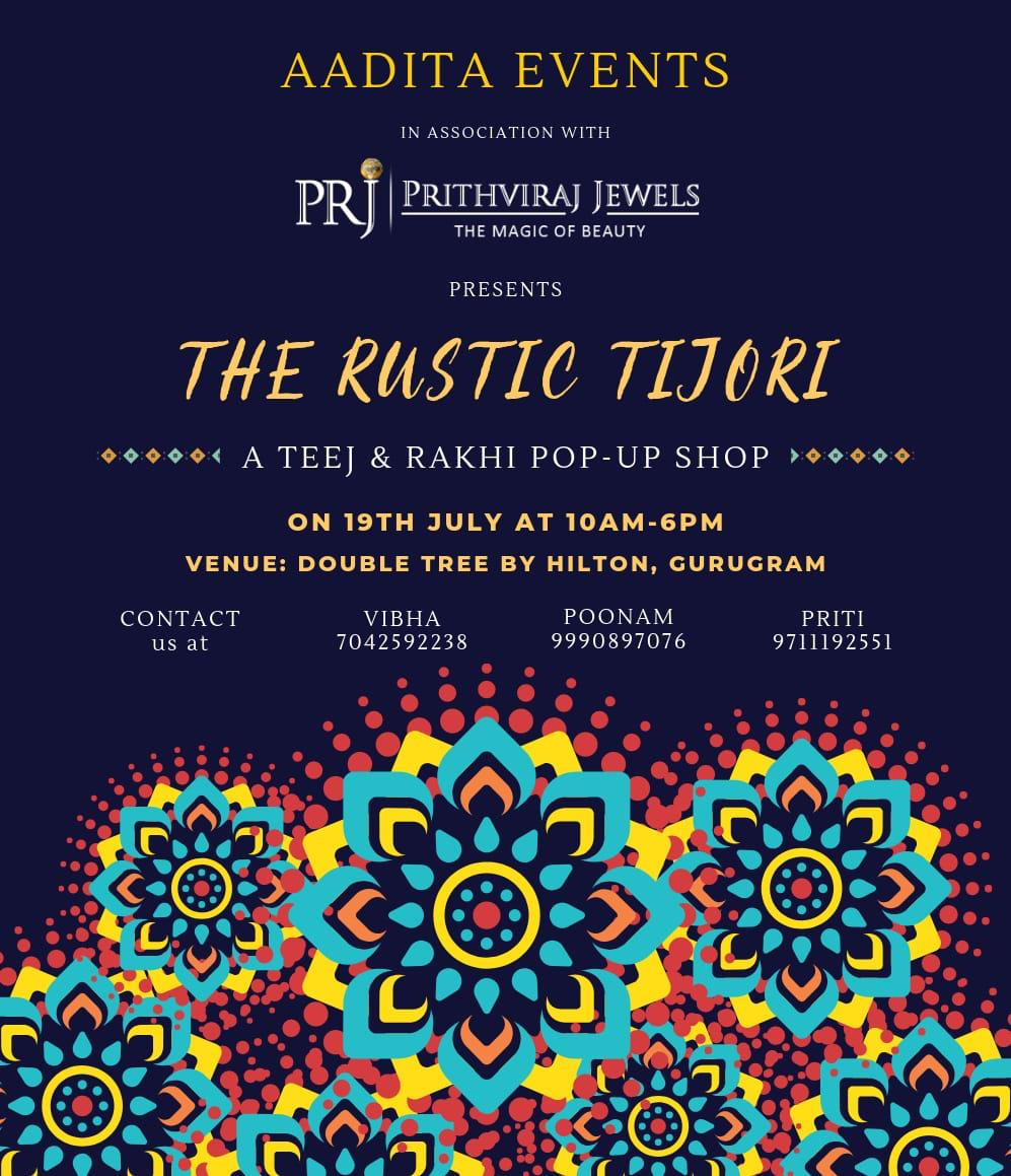 THE RUSTIC TIJORI- A RAKHI TEEJ POP-UP BAZAAR @ Double Tree by Hilton