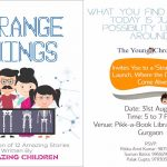 Strange Things: A Compilation of Stories Written by 12 Children