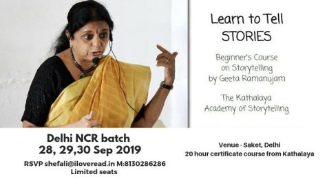 Beginners' Course in Storytelling by Geeta Ramanujam (Kathalaya) @ IlovereadDelhi