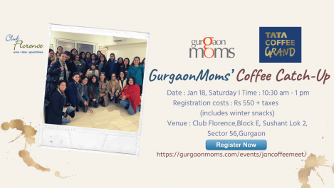 GurgaonMoms' Coffee Catch-Up @ Club Florence