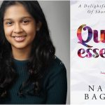 13 Year Old Naina Bagchi Publishes Her First Book – Quintessence