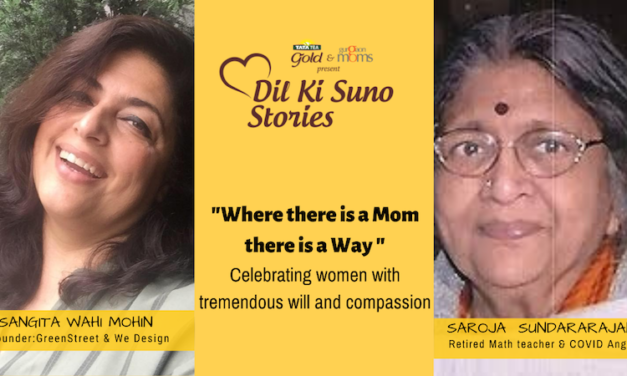 #DilKiSuno Stories : Where there is a Mom there is a Way