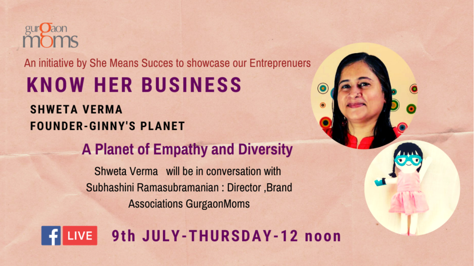 Know Her Business :Shweta Verma @ Ginny's Planet