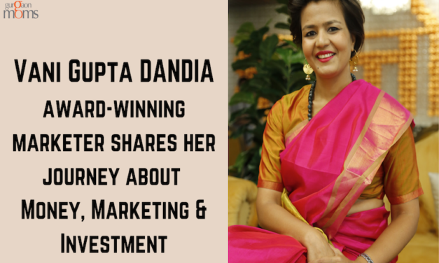 Vani Gupta Dandia shares her journey about Money, Marketing & Investment