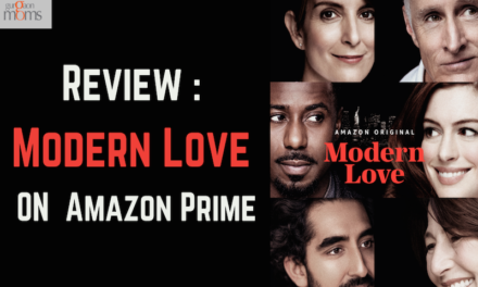 Review : Modern Love @ Amazon Prime