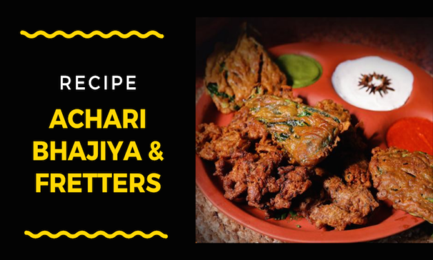 Achari Bhajiya & Fritters