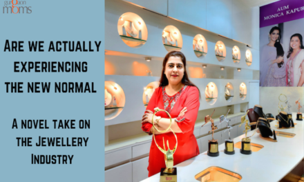 """Are we actually experiencing """"the new-normal"""" – A novel take on the Jewellery Industry"""