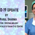 COVID-19 Update by Dr. Parul Sharma