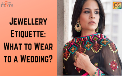 Jewellery Etiquette:What to Wear to a Wedding?