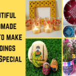 Beautiful Handmade Gifts to make Weddings Extra Special