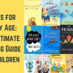 Books for Every Age:The Ultimate Reading Guide for Children