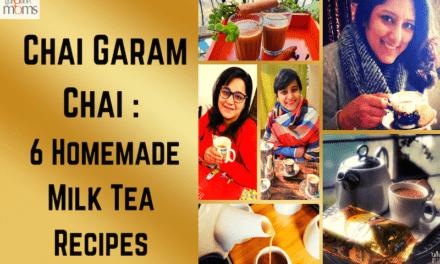 Chai Garam Chai : 6 Homemade Milk Tea Recipes