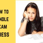 How to Handle Exam Stress