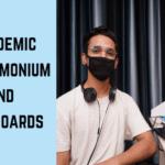 Pandemic Pandemonium and Pre-Boards