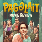 Pagglait (2021):Movie Review