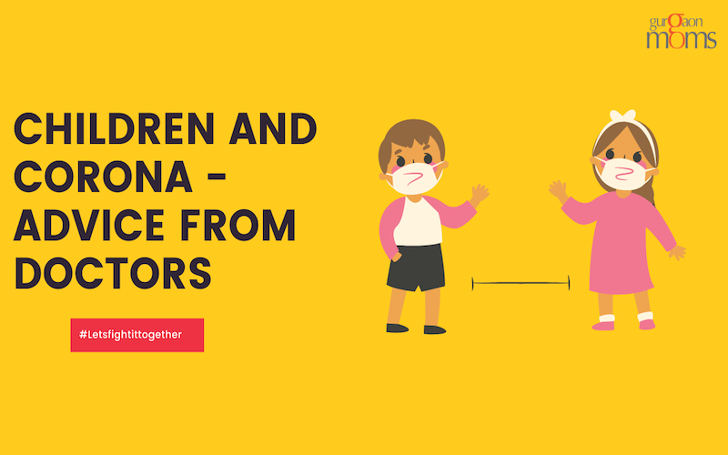Children and Corona -Advice from Doctors