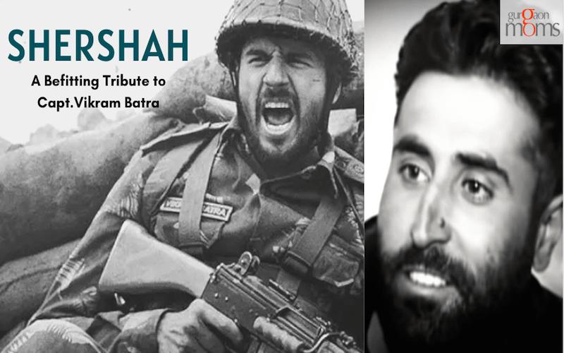 Shershah:A Befitting Tribute to Capt.Vikram Batra