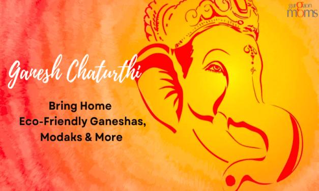 Ganesh Chaturthi: Bring Home Eco-Friendly Ganeshas,Modaks & More